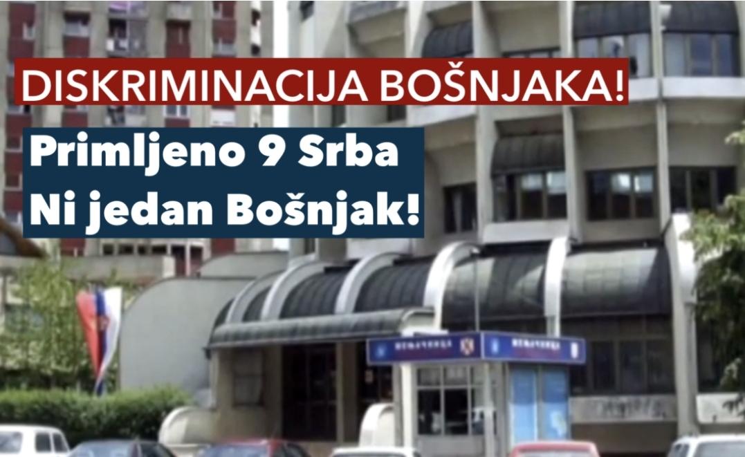 BEZOBRAZNA DISKRIMINACIJA BOŠNJAKA! U Poresku upravu na radna mjesta primljeni samo Srbi!